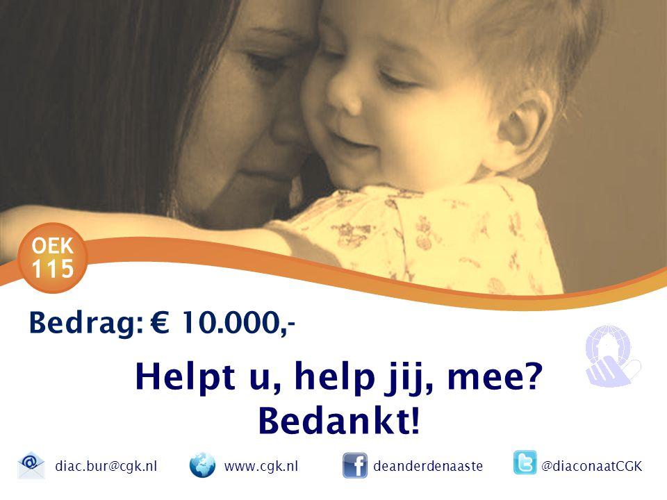 Helpt u, help jij, mee Bedankt!