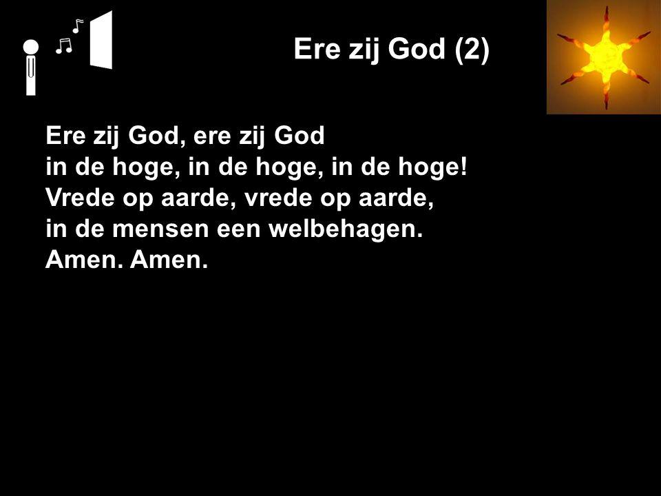 Ere zij God (2) Ere zij God, ere zij God