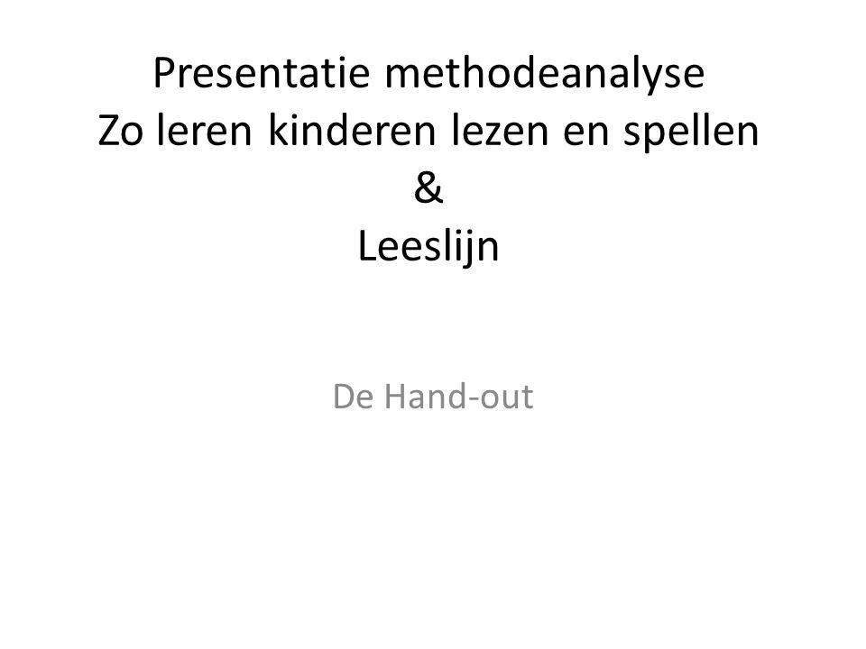 Presentatie methodeanalyse Zo leren kinderen lezen en spellen & Leeslijn