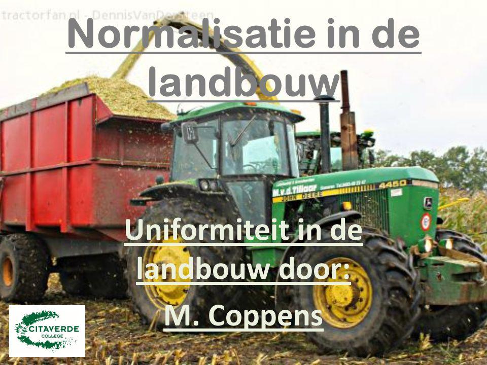 Normalisatie in de landbouw