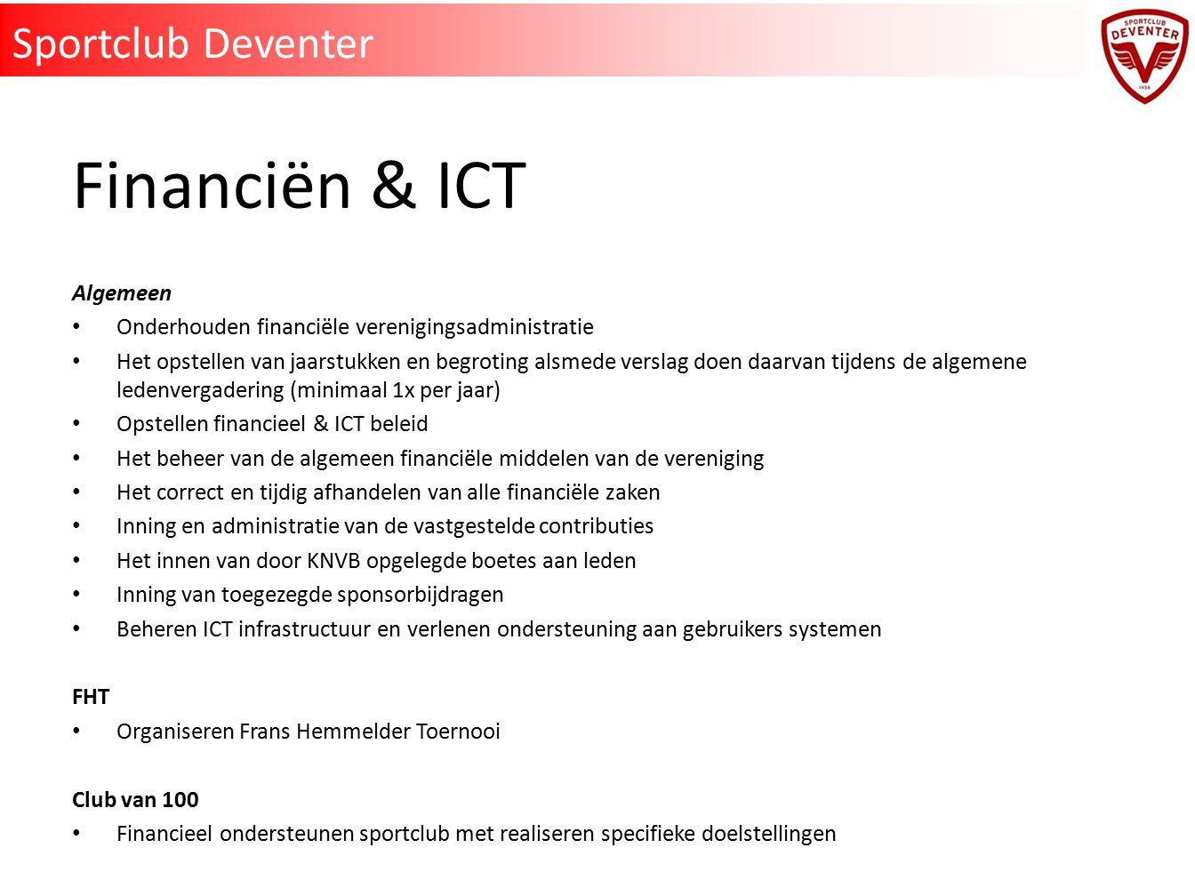 Financiën & ICT Sportclub Deventer Algemeen