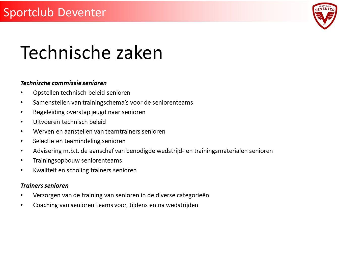 Technische zaken Sportclub Deventer Technische commissie senioren