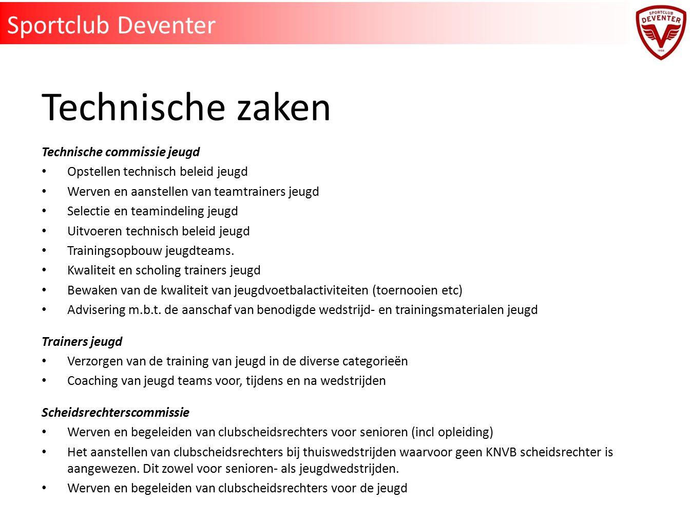 Technische zaken Sportclub Deventer Technische commissie jeugd