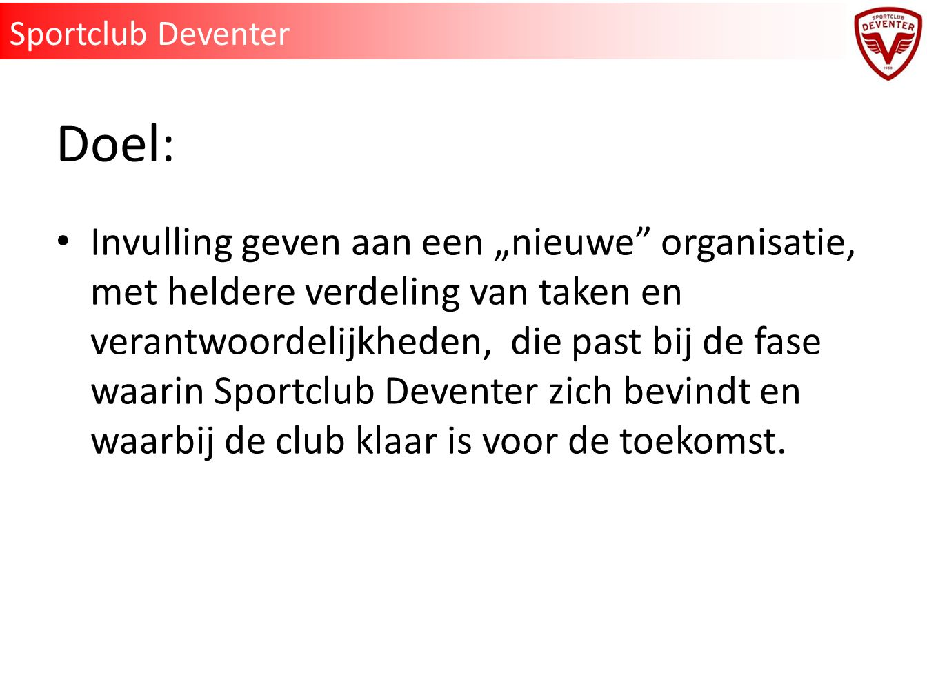Sportclub Deventer Doel: