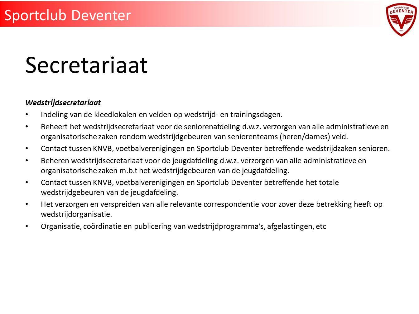 Secretariaat Sportclub Deventer Wedstrijdsecretariaat