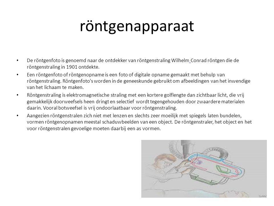 röntgenapparaat De röntgenfoto is genoemd naar de ontdekker van röntgenstraling Wilhelm Conrad röntgen die de röntgenstraling in 1901 ontdekte.