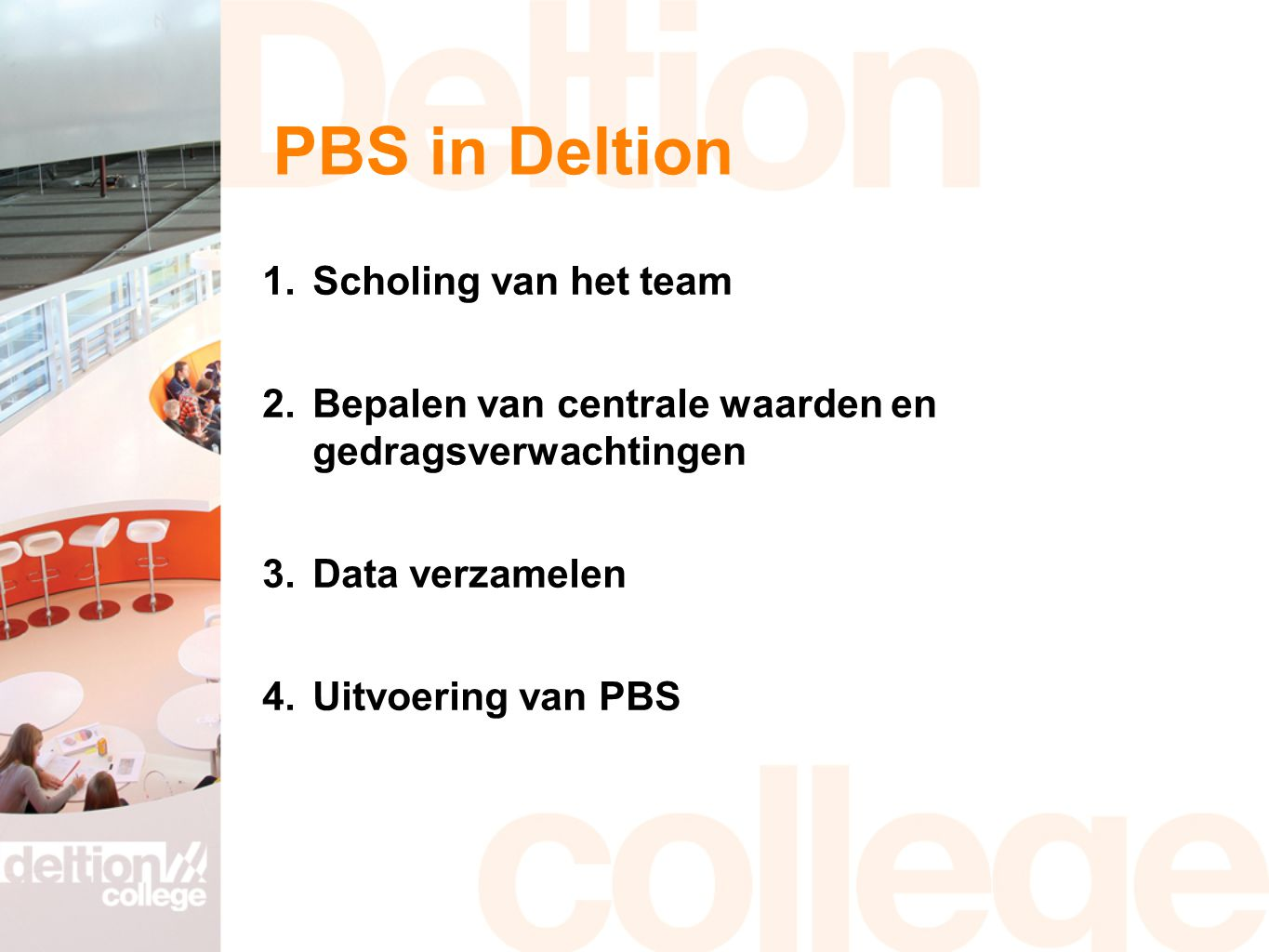 PBS in Deltion Scholing van het team