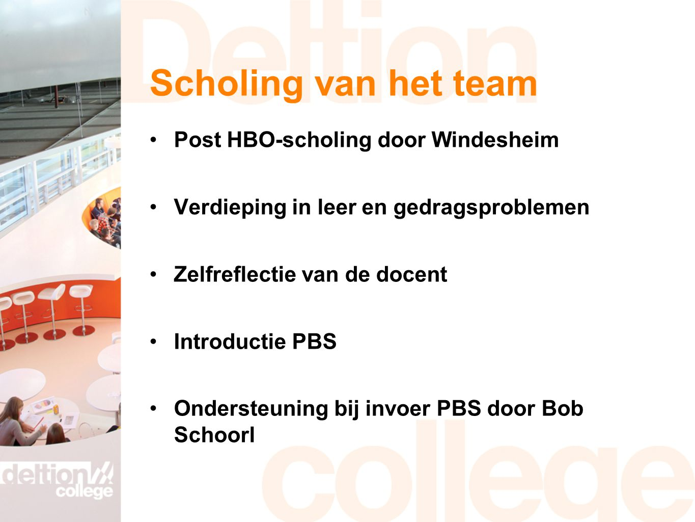 Scholing van het team Post HBO-scholing door Windesheim