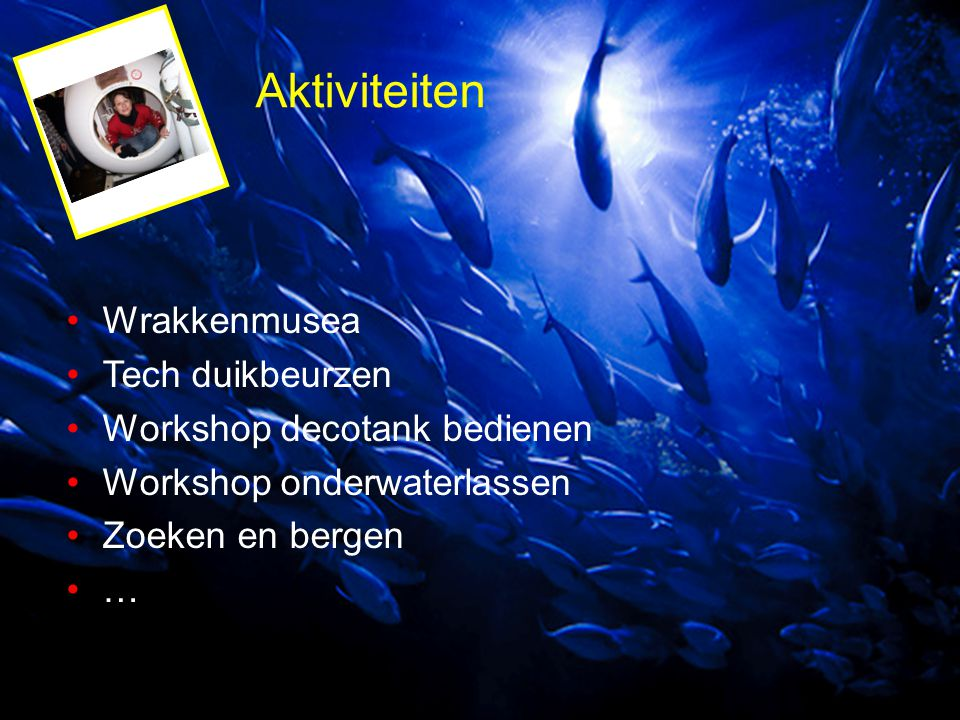 Aktiviteiten Wrakkenmusea Tech duikbeurzen Workshop decotank bedienen
