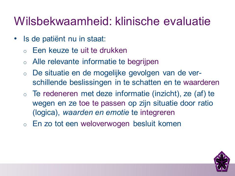 Wilsbekwaamheid: klinische evaluatie