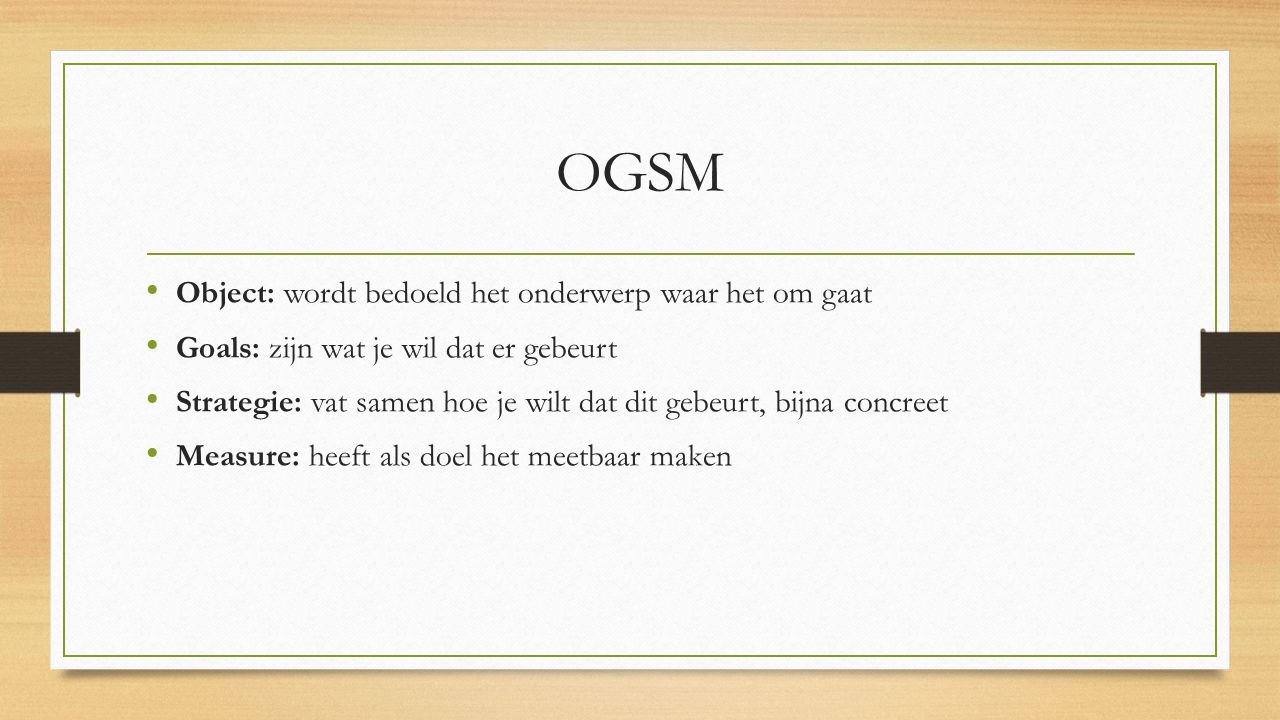 OGSM Object: wordt bedoeld het onderwerp waar het om gaat