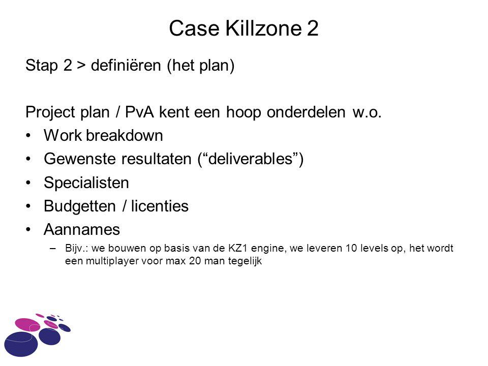 Case Killzone 2 Stap 2 > definiëren (het plan)