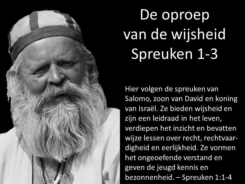van de wijsheid Spreuken 1-3