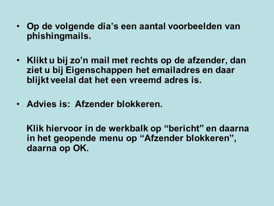 Op de volgende dia's een aantal voorbeelden van phishingmails.