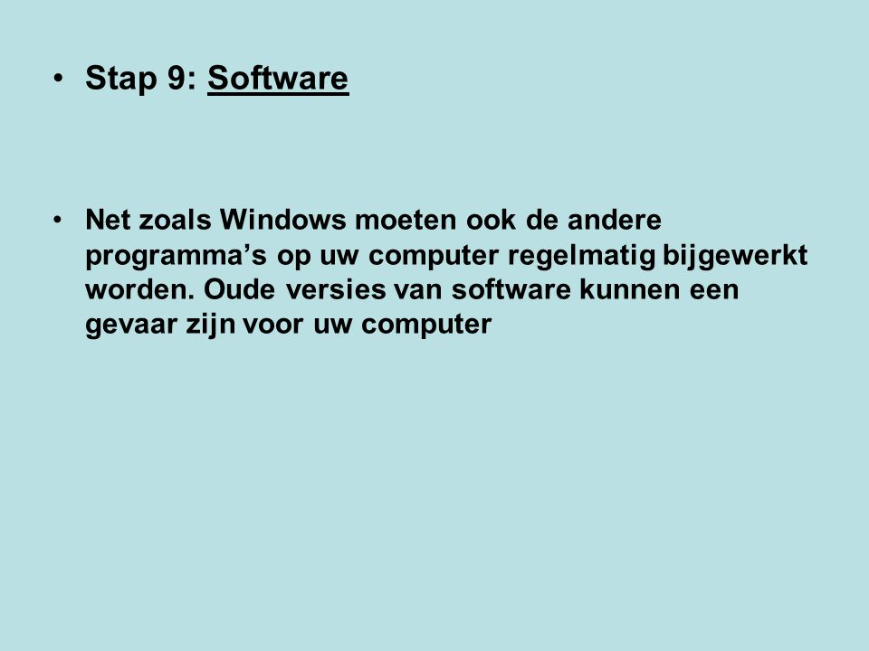 Stap 9: Software