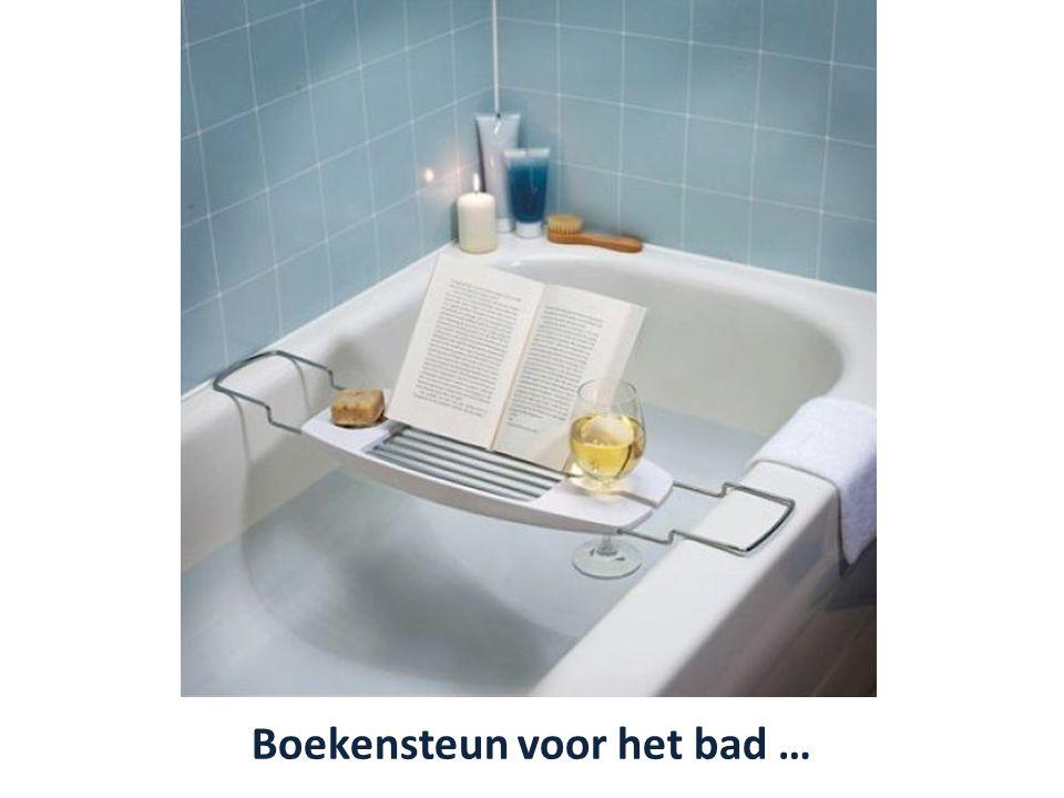 Boekensteun voor het bad …