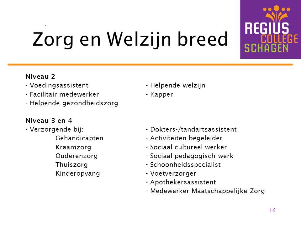 Zorg en Welzijn breed Niveau 2 - Voedingsassistent - Helpende welzijn