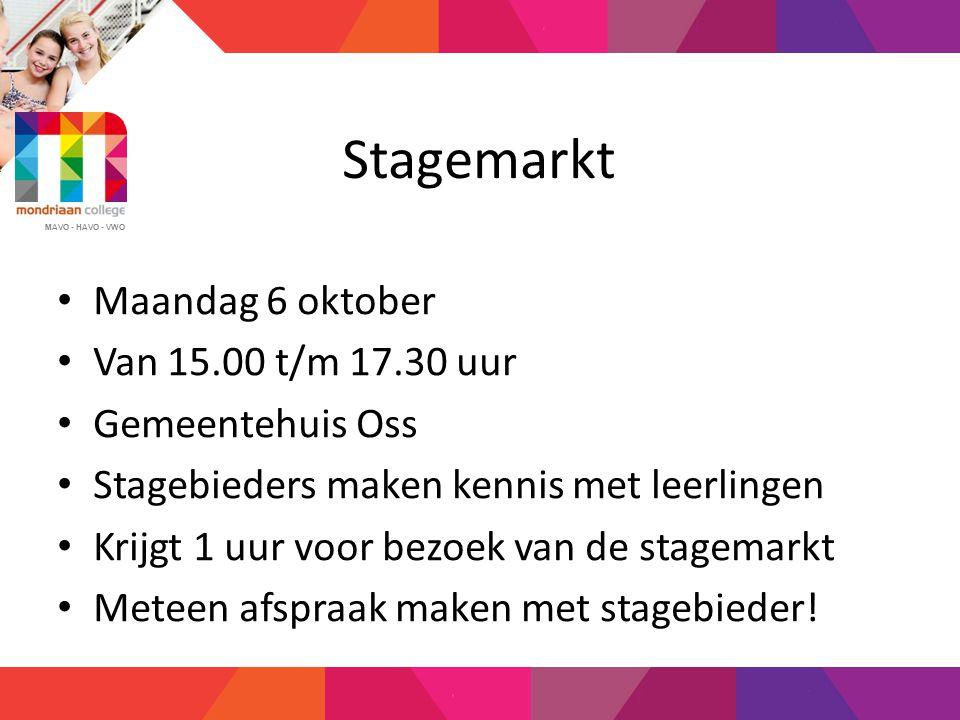 Stagemarkt Maandag 6 oktober Van 15.00 t/m 17.30 uur Gemeentehuis Oss
