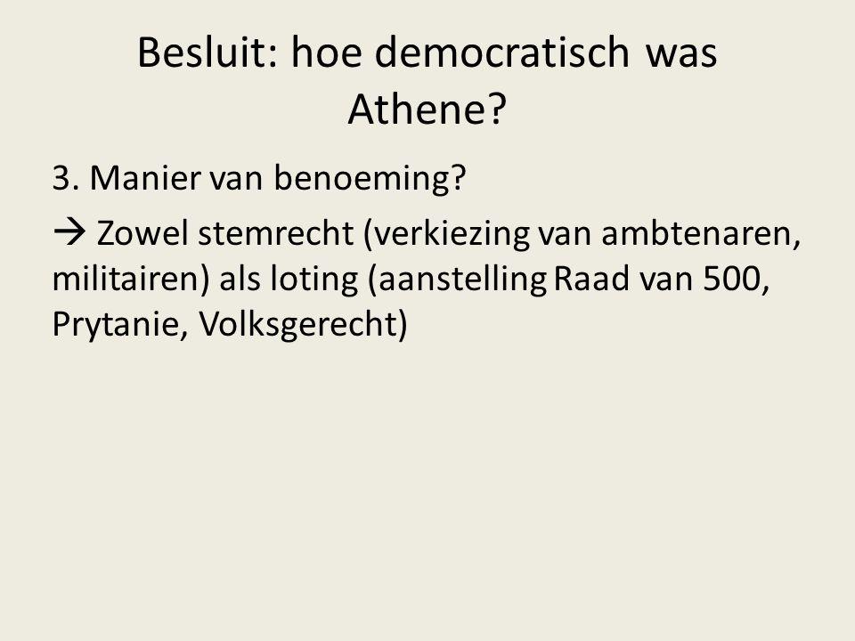 Besluit: hoe democratisch was Athene