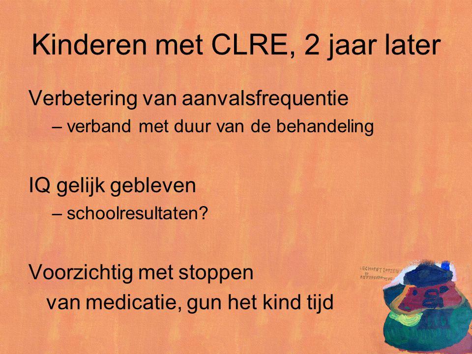 Kinderen met CLRE, 2 jaar later