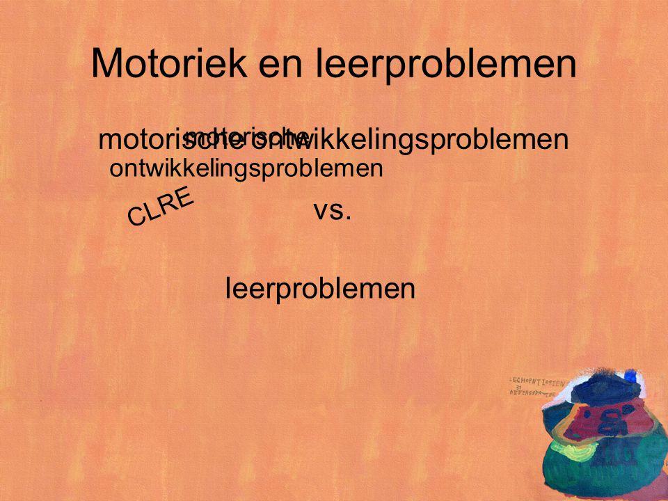 Motoriek en leerproblemen