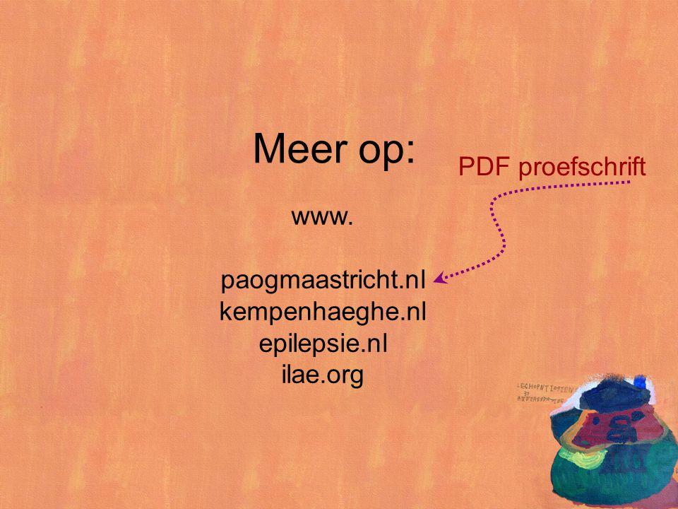 Meer op: PDF proefschrift www. paogmaastricht.nl kempenhaeghe.nl