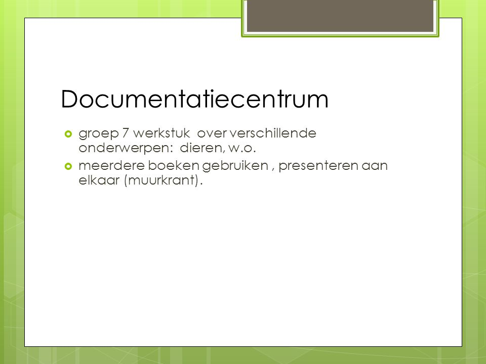Documentatiecentrum groep 7 werkstuk over verschillende onderwerpen: dieren, w.o.
