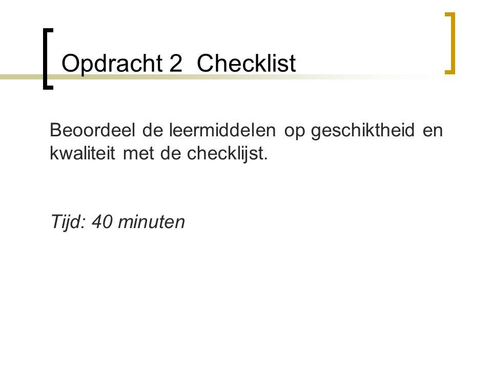 Opdracht 2 Checklist Beoordeel de leermiddelen op geschiktheid en