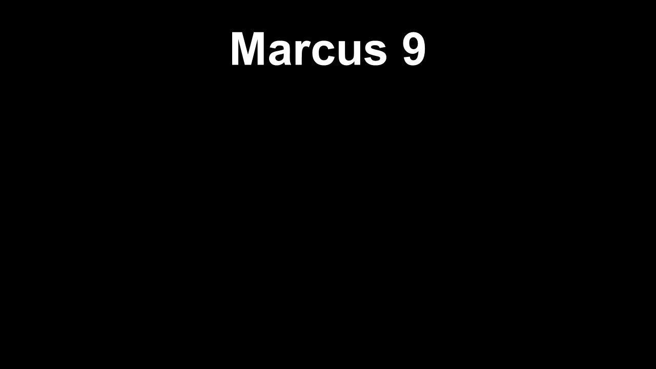 Marcus 9