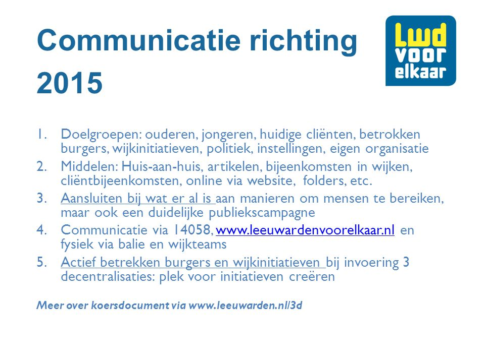 Communicatie richting 2015