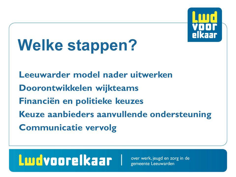 Welke stappen Leeuwarder model nader uitwerken