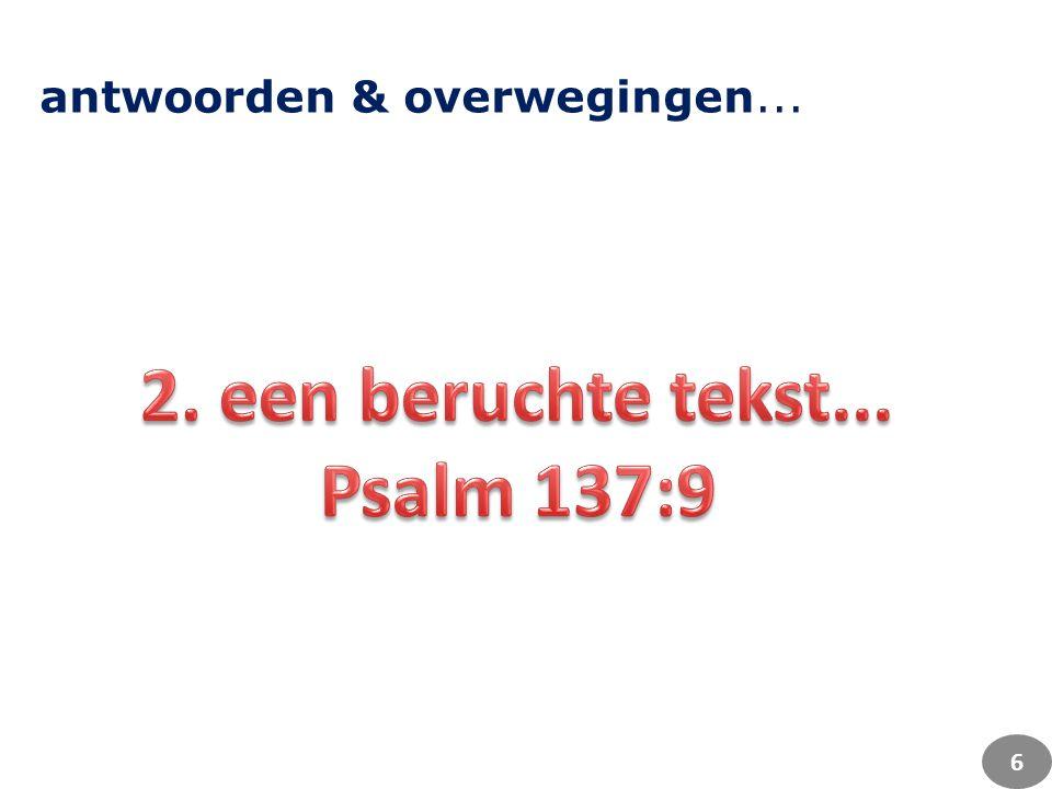 2. een beruchte tekst... Psalm 137:9