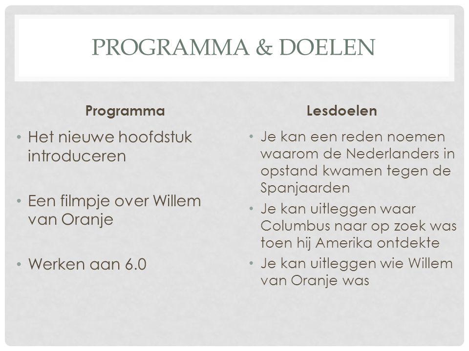 Programma & Doelen Het nieuwe hoofdstuk introduceren