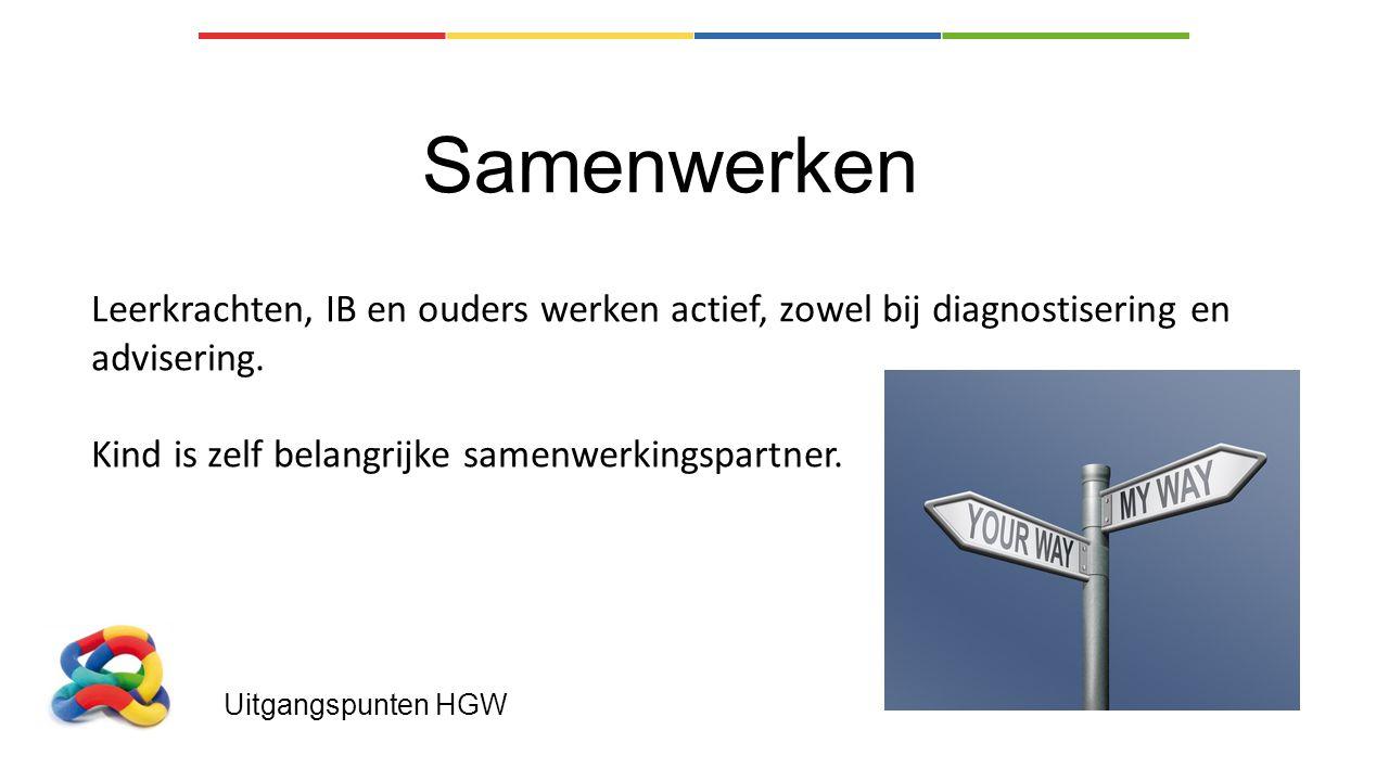 Samenwerken Leerkrachten, IB en ouders werken actief, zowel bij diagnostisering en advisering. Kind is zelf belangrijke samenwerkingspartner.