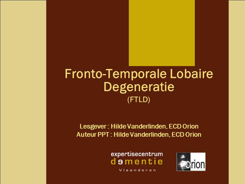 Fronto-Temporale Lobaire Degeneratie
