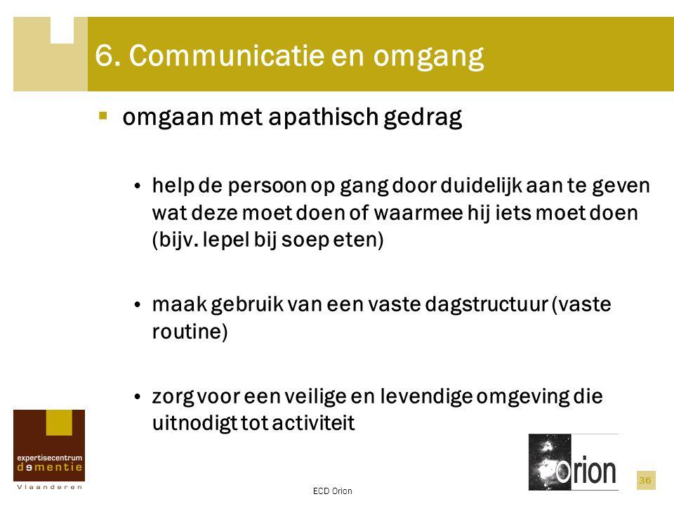 6. Communicatie en omgang