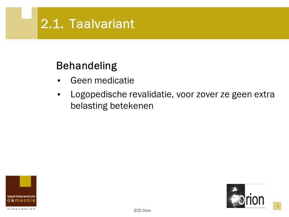 2.1. Taalvariant Behandeling Geen medicatie