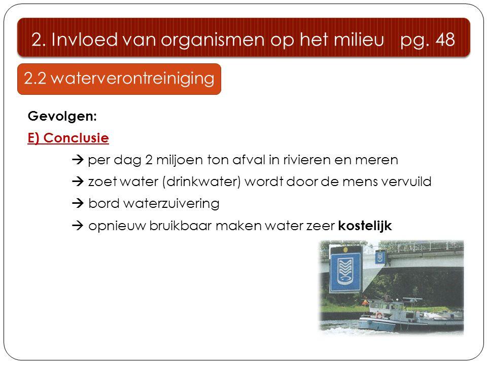 2. Invloed van organismen op het milieu pg. 48