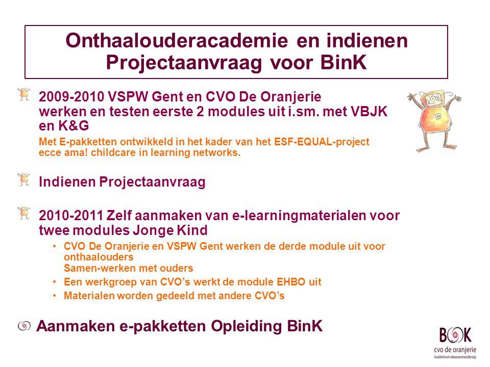 Onthaalouderacademie en indienen Projectaanvraag voor BinK