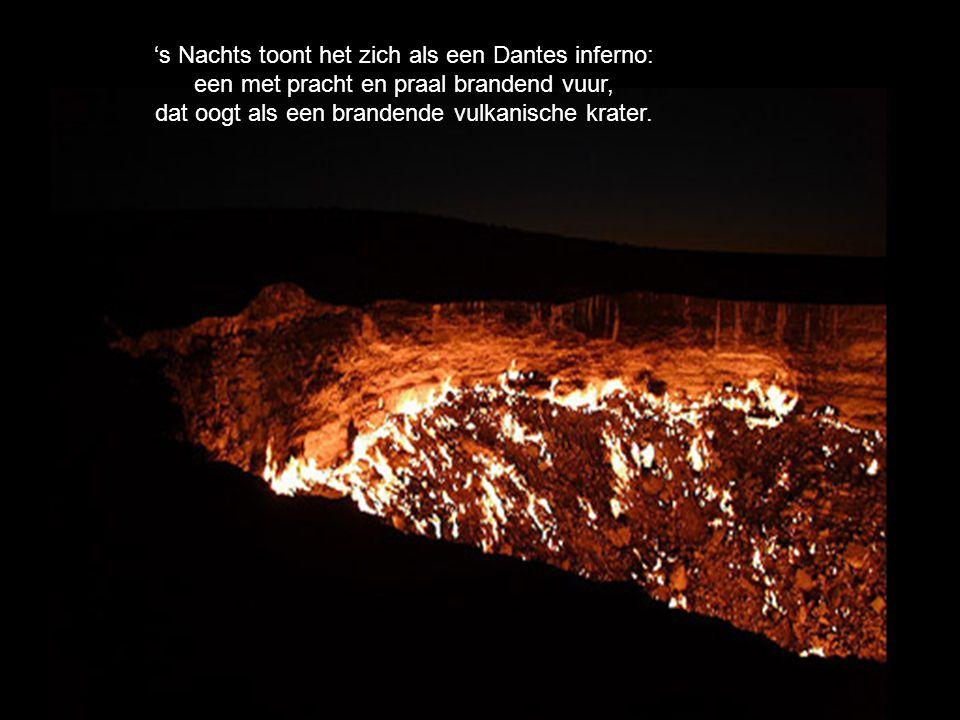 's Nachts toont het zich als een Dantes inferno: