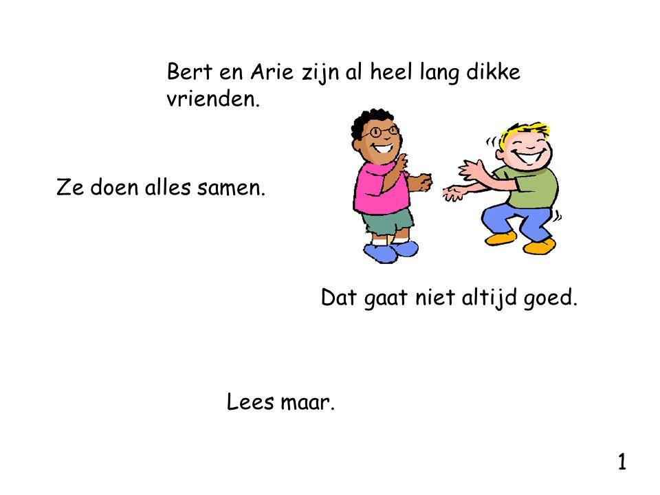 Bert en Arie zijn al heel lang dikke vrienden.