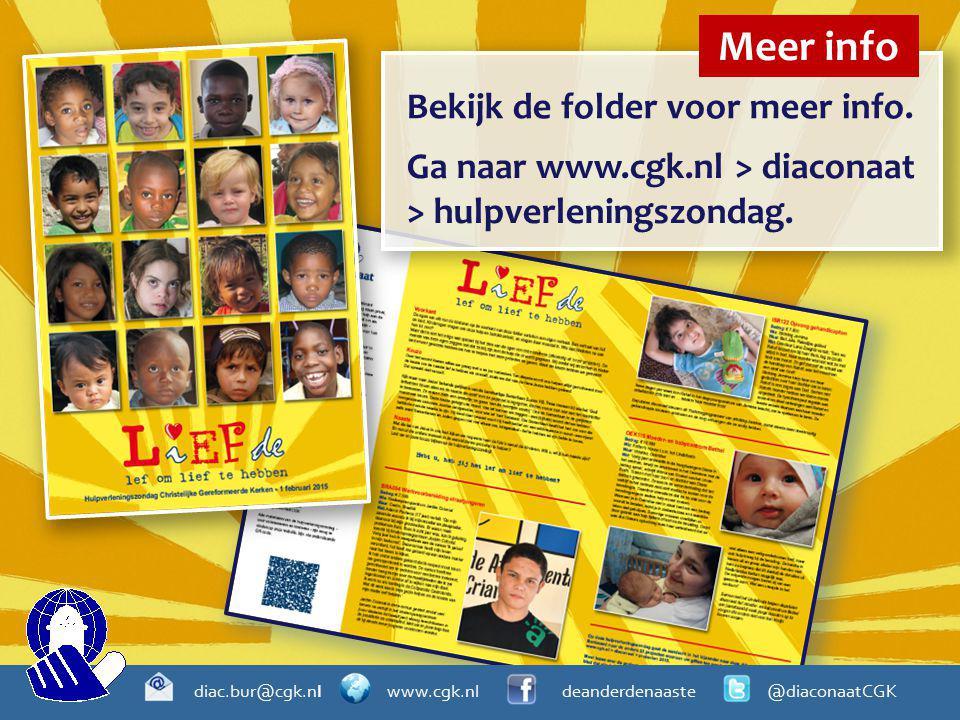 Meer info Bekijk de folder voor meer info.