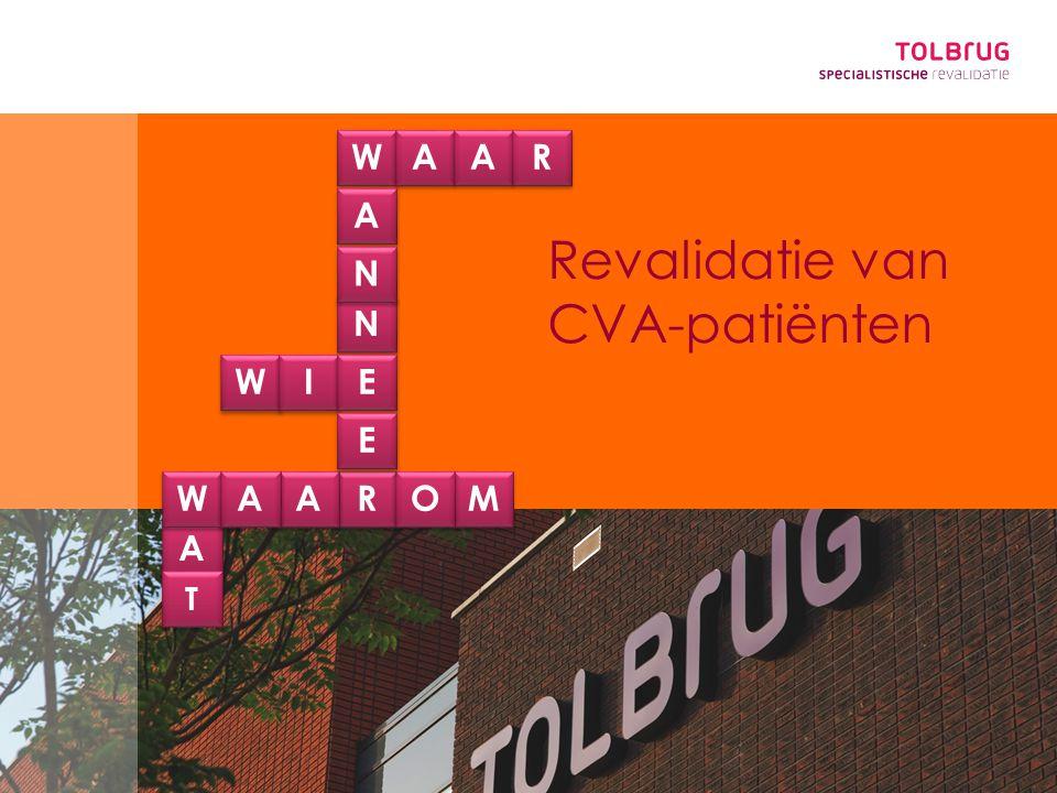 A W N I R M E O T Revalidatie van CVA-patiënten