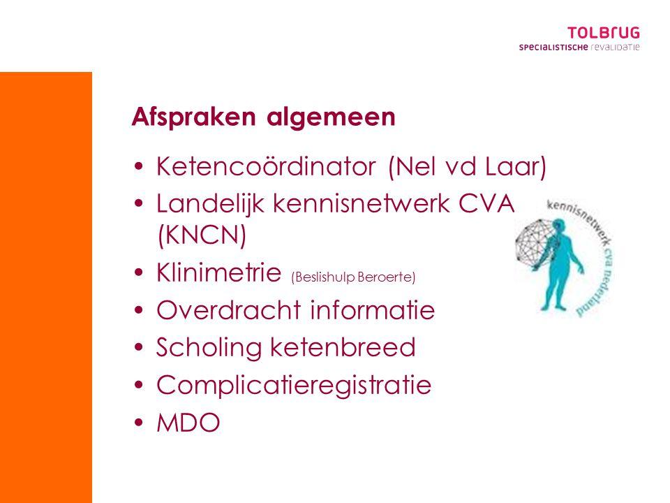 Ketencoördinator (Nel vd Laar) Landelijk kennisnetwerk CVA (KNCN)