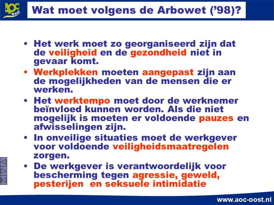 Wat moet volgens de Arbowet ('98)