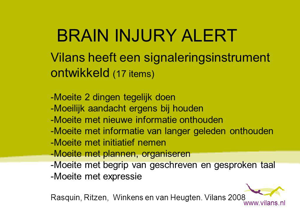 BRAIN INJURY ALERT Vilans heeft een signaleringsinstrument