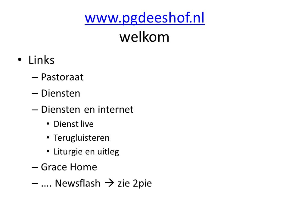 www.pgdeeshof.nl welkom