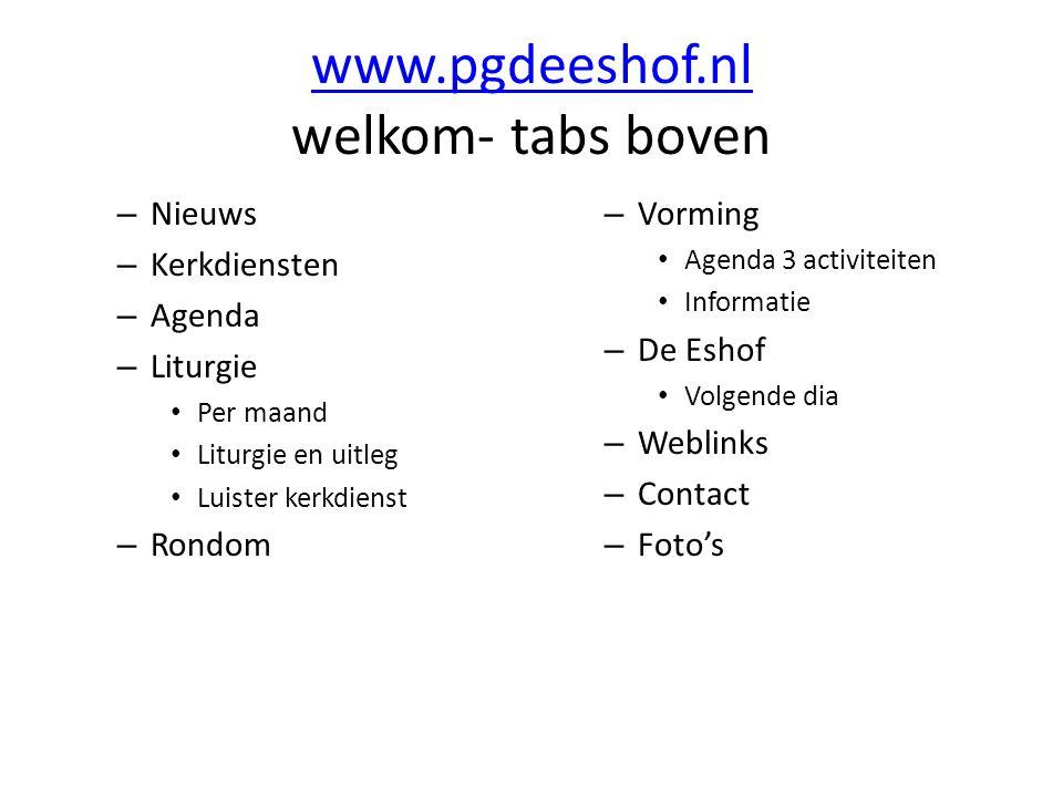 www.pgdeeshof.nl welkom- tabs boven