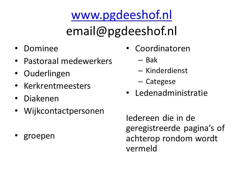 www.pgdeeshof.nl email@pgdeeshof.nl