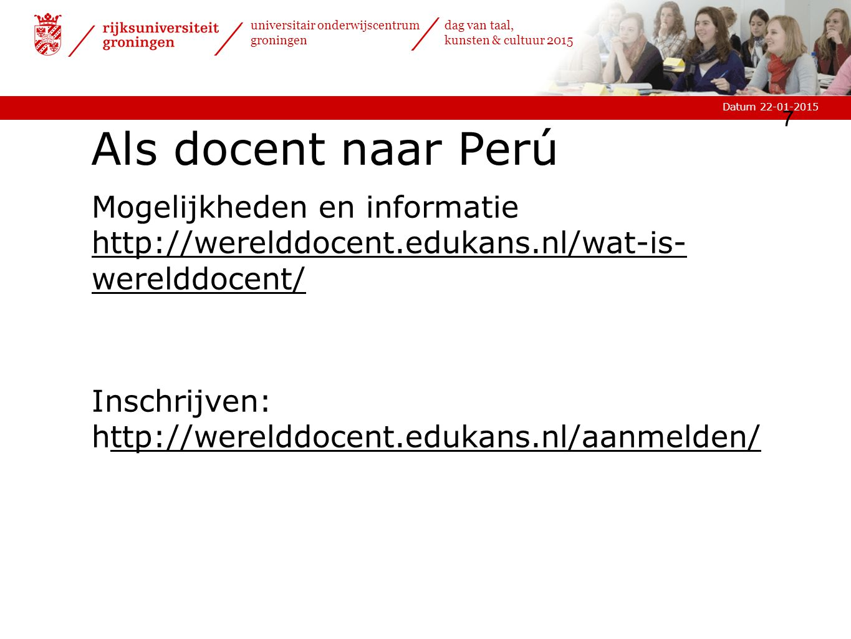 Als docent naar Perú Mogelijkheden en informatie http://werelddocent.edukans.nl/wat-is-werelddocent/